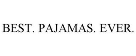 BEST. PAJAMAS. EVER.