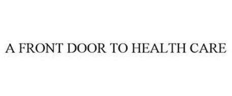 A FRONT DOOR TO HEALTH CARE