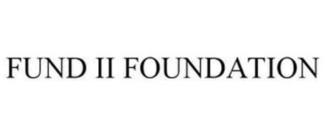 FUND II FOUNDATION