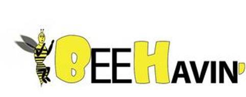 BEEHAVIN'