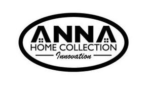 ANNA HOME COLLECTION INNOVATION