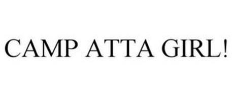 CAMP ATTA GIRL!