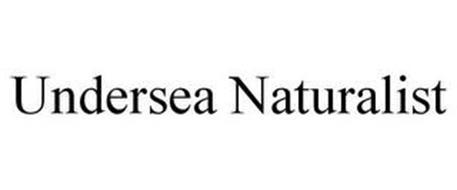 UNDERSEA NATURALIST