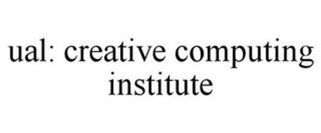 UAL: CREATIVE COMPUTING INSTITUTE