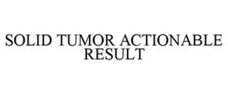 SOLID TUMOR ACTIONABLE RESULT