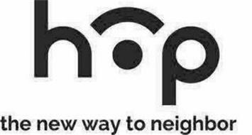 HOP THE NEW WAY TO NEIGHBOR