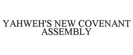 YAHWEH'S NEW COVENANT ASSEMBLY