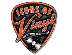 ICONS OF VINYL THE ULTIMATE TRIBUTE TOUR