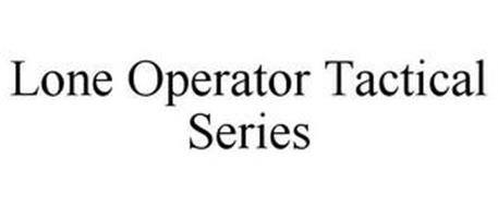 LONE OPERATOR TACTICAL SERIES