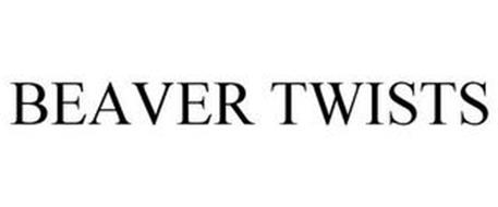 BEAVER TWISTS