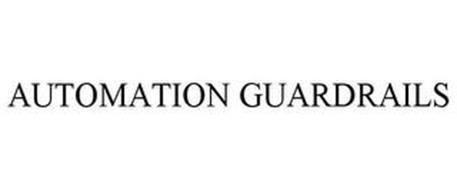 AUTOMATION GUARDRAILS
