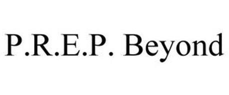 P.R.E.P. BEYOND