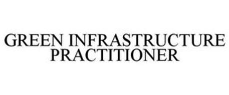 GREEN INFRASTRUCTURE PRACTITIONER