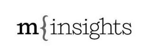 M INSIGHTS