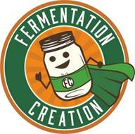 FC FERMENTATION CREATION