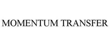 MOMENTUM TRANSFER