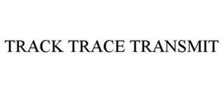 TRACK TRACE TRANSMIT