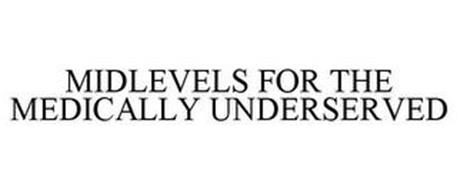 MIDLEVELS FOR THE MEDICALLY UNDERSERVED
