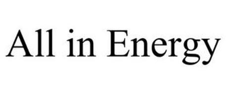 ALL IN ENERGY