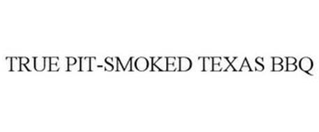 TRUE PIT-SMOKED TEXAS BBQ