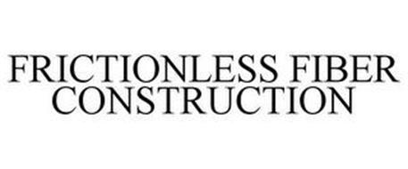 FRICTIONLESS FIBER CONSTRUCTION