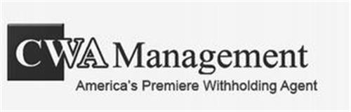CWA MANAGEMENT AMERICA'S PREMIERE WITHHOLDING AGENT
