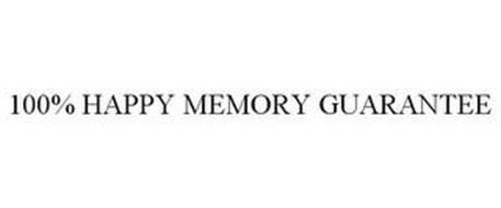 100% HAPPY MEMORY GUARANTEE