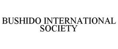 BUSHIDO INTERNATIONAL SOCIETY