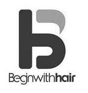 B BEGINWITHHAIR