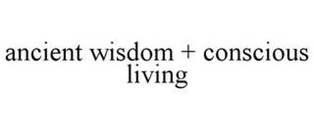 ANCIENT WISDOM + CONSCIOUS LIVING