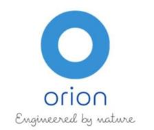 O ORION ENGINEERED BY NATURE