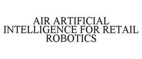 AIR ARTIFICIAL INTELLIGENCE FOR RETAIL ROBOTICS