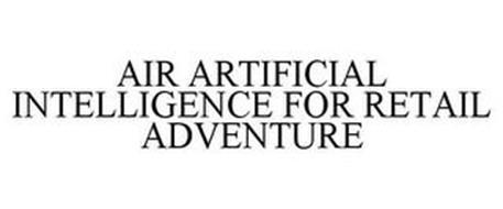 AIR ARTIFICIAL INTELLIGENCE FOR RETAIL ADVENTURE