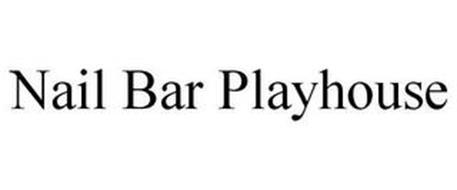 NAIL BAR PLAYHOUSE