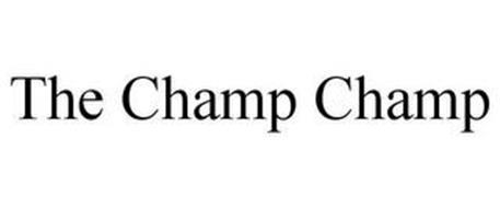 THE CHAMP CHAMP