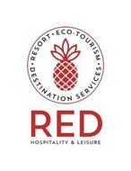 RESORT ECO-TOURISM DESTINATION SERVICES RED HOSPITALITY & LEISURE