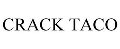 CRACK TACO