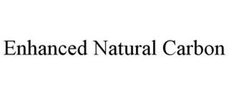 ENHANCED NATURAL CARBON