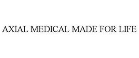 AXIAL MEDICAL MADE FOR LIFE