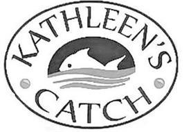 KATHLEEN'S CATCH