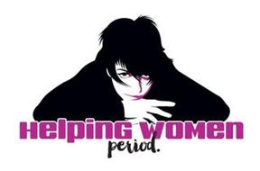 HELPING WOMEN PERIOD.