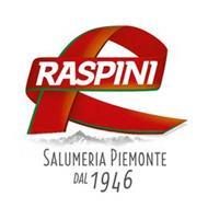 RASPINI SALUMERIA PIEMONTE DAL 1946