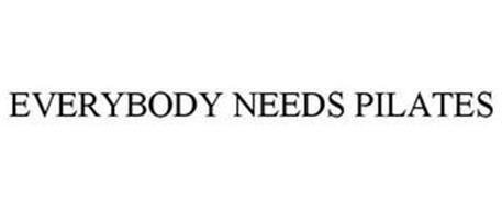 EVERYBODY NEEDS PILATES