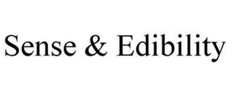SENSE & EDIBILITY