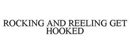 ROCKING AND REELING GET HOOKED