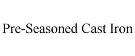 PRE-SEASONED CAST IRON