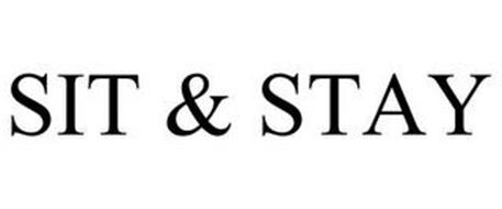 SIT & STAY