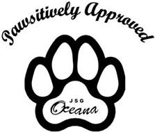 PAWSITIVELY APPROVED JSG OCEANA