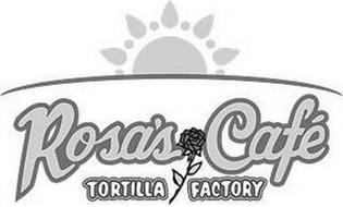 ROSA'S CAFÉ TORTILLA FACTORY