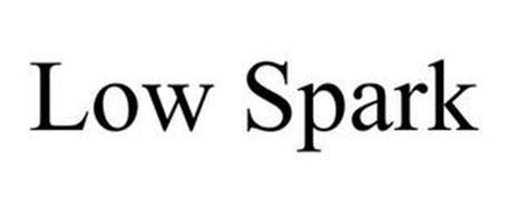 LOW SPARK